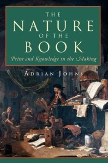 Image for The Nature of the Book : Print and Knowledge in the Making