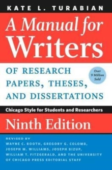 Image for A manual for writers of research papers, theses, and dissertations  : Chicago Style for students and researchers