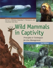 Image for Wild mammals in captivity  : principles and techniques for zoo management