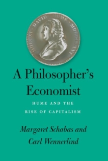 Image for A Philosopher's Economist : Hume and the Rise of Capitalism