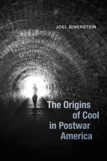 Image for The Origins of Cool in Postwar America
