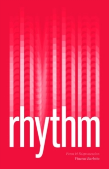 Image for Rhythm  : form and dispossession