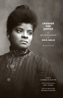 Image for Crusade for justice  : the autobiography of Ida B. Wells
