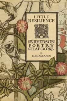 Image for Little Resilience : The Ryerson Poetry Chap-Books