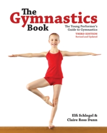 Image for The gymnastics book  : the young performer's guide to gymnastics