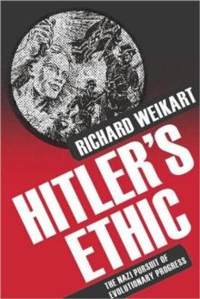 Image for Hitler's ethic  : the Nazi pursuit of evolutionary progress
