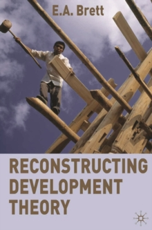 Image for Reconstructing development theory  : international inequality, institutional reform and social emancipation
