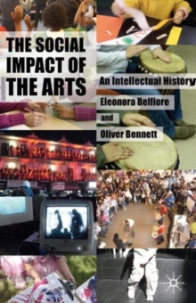 Image for The social impact of the arts  : an intellectual history