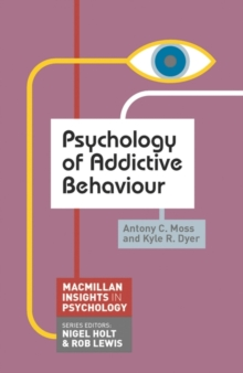 Image for Psychology of addictive behaviour