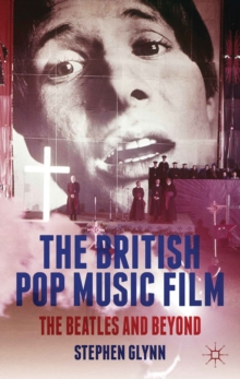 Image for The British pop music film  : the Beatles and beyond