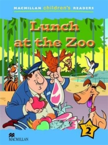 Image for Macmillan Children's Readers Lunch at the Zoo Level 2
