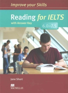Image for Improve Your Skills: Reading for IELTS 6.0-7.5 Student's Book with key