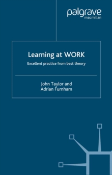 Image for Learning at work: excellent practice from best theory