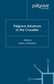 Image for Palgrave advances in the Crusades