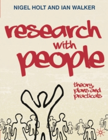 Image for Research with people  : theory, plans and practicals