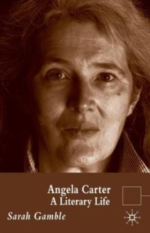 Image for Angela Carter  : a literary life