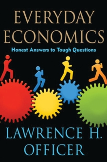 Image for Everyday economics  : honest answers to tough questions