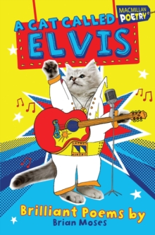 Image for A cat called Elvis  : brilliant poems