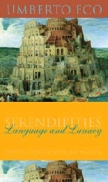 Image for Serendipities  : language & lunacy