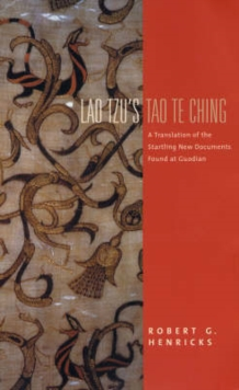 Image for Lao Tzu's Tao Te Ching  : a translation of the startling new documents found at Guodian