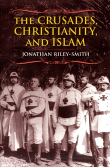 Image for The crusades, Christianity, and Islam