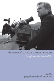 Image for The cinema of Christopher Nolan  : imagining the impossible