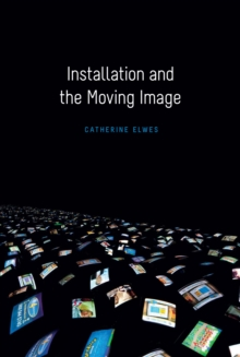 Image for Installation and the moving image