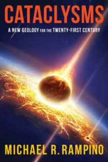 Image for Cataclysms : A New Geology for the Twenty-First Century