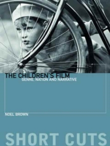 Image for The children's film  : genre, nation and narrative