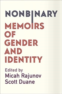 Image for Nonbinary : Memoirs of Gender and Identity