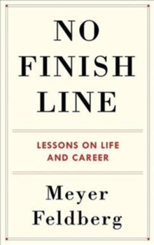 Image for No Finish Line : Lessons on Life and Career
