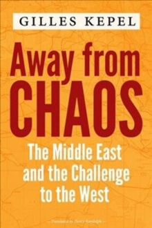 Image for Away from Chaos : The Middle East and the Challenge to the West