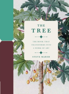 Image for The Tree : The Book that Transforms into a Work of Art