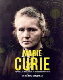 Image for Marie Curie  : the pioneer, the Nobel Laureate