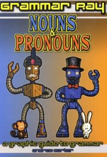 Image for Nouns & pronouns  : a graphic guide to grammar