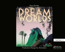 Image for Dream worlds  : production design in animation
