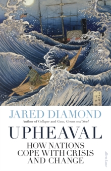 Image for Upheaval  : how nations cope with crisis and change