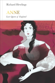 Image for Anne (Penguin Monarchs) : Last Queen of England