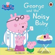Image for George and the noisy baby