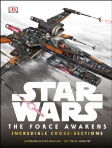 Image for Star Wars  : the force awakens incredible cross sections