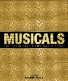 Image for Musicals  : the definitive illustrated story