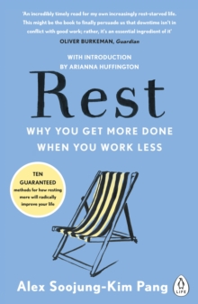Image for Rest  : why you get more done when you work less