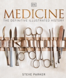 Image for Medicine  : the definitive illustrated history