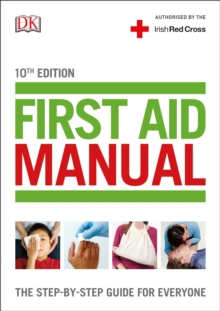 Image for First aid manual  : the authorised manual of the Irish Red Cross
