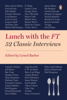 Image for Lunch with the FT  : 52 classic interviews