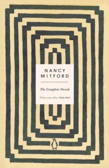 Image for The Penguin complete novels of Nancy Mitford