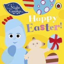 Happy Easter! - In the Night Garden