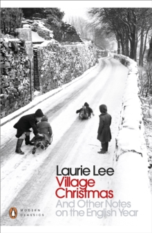 Village Christmas and other notes on the English year - Lee, Laurie