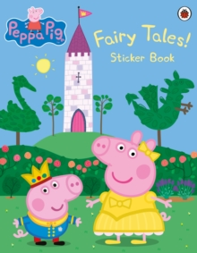 Image for Peppa Pig: Fairy Tales! Sticker Book