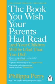Image for The book you wish your parents had read (and your children will be glad that you did)